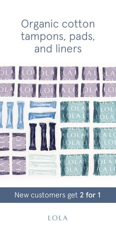 You care about the ingredients in your food and in your face cream, but do you know what's in your tampons? Meet LOLA: organic cotton tampons, pads, and liners delivered right to your door. New customers get a FREE box on their first 2+ box order.