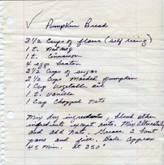 Tammy Wynettes Recipe for Pumpkin Bread in her hand writing! This is soooo good!
