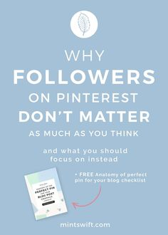 Pinterest is a not social media platform it's a search engine, therefore followers there don't play the same role like on other platforms. This is probably the biggest myth and misconception which in people still believe and keep focusing on getting more and more followers on Pinterest, so missing the larger goals and more important factors.