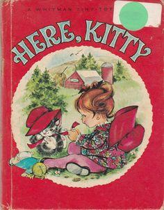 Here Kitty by Margaret Moore 1966 Whitman Tiny Tot Book Athena Tsambon Barnyard Animals, Vintage Children's Books, Antique Books, Animal Books, Little Golden Books, Joy And Happiness, Vintage Christmas Cards, I Love Books, Hello Kitty