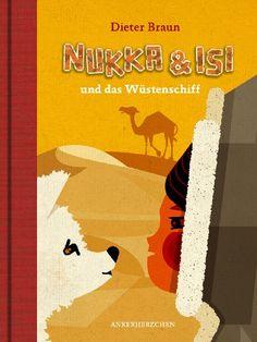 Nukka und Isi: und das Wüstenschiff von Dieter Braun http://www.amazon.de/dp/3940138118/ref=cm_sw_r_pi_dp_6NFRvb10RBM3W