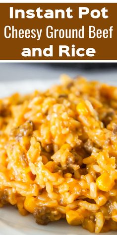 Instant Pot Cheesy Ground Beef and Rice is an easy pressure cooker ground beef and rice recipe loaded with corn and cheese in a creamy tomato sauce. pot recipes easy hamburger Instant Pot Cheesy Ground Beef and Rice Beef Recipe Instant Pot, Instant Pot Dinner Recipes, Easy Dinner Recipes, Breakfast Recipes, Ground Beef Recipes For Dinner, Recipes With Rice And Ground Beef, Ground Beef Easy Dinner, Creamy Tomato Sauce, Beef And Rice
