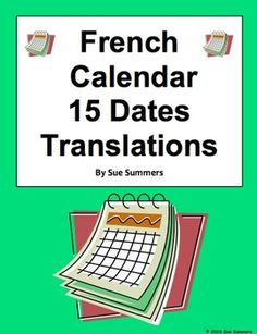 French Calendar 15 Dates Translations Worksheet by Sue Summers