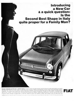 "Vintage FIAT ad. ""Is the Second Best Shape In Italy quite proper for a Family Man?"""