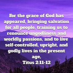 Titus 2:11 - 12