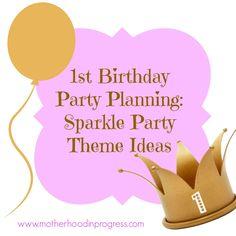 1st birthday sparkle party theme