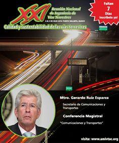 Conferencia Magistral del Mtro Gerardo Ruíz Esparza en la XXI Reunión Nacional de Ingeniería de Vías Terrestres a celebrarse en Puerto Vallarta los días 6-9 de julio de 2016, más información www.amivtac.org