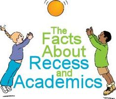 The Facts about Recess and Academics