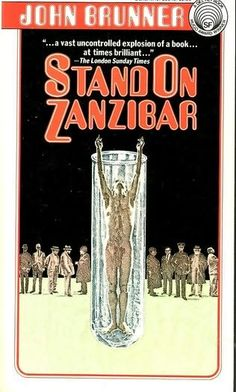 Ken,  I think this is the cover I remember.  Book: Stand on Zanzibar written in 1969 predicts things in 2010.