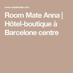 Room Mate Anna | Hôtel-boutique à Barcelone centre