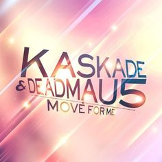 Move For Me Kaskade & Deadmau5 | Format: MP3 Music, http://www.amazon.com/dp/B001CVUSG2/ref=cm_sw_r_pi_dp_ffWEqb01MZN4V