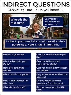 How to make indirect questions. Ask Paul. English Fun, Learn English Words, English Writing, English Study, English Lessons, English Time, French Lessons, Spanish Lessons, English Grammar Rules