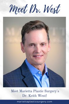 Marietta plastic surgeon, Keith West, MD, FACS is dedicated to providing you with the plastic surger Board Certified Plastic Surgeons, Layers Of Skin, Very Happy Birthday, Body Contouring, New Skin, Acne Scars, Plastic Surgery, A Team