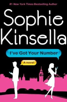 I've Got Your Number by Sophie Kinsella - the perfect poolside / beach fluff read!