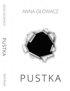 """Powieść """"Pustka"""" Anny Głowacz"""