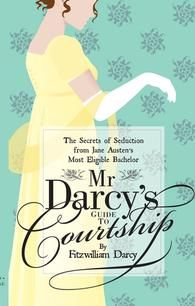 "This pair of books provide fun reads for Jane Austen fans who can't get enough of Regency Era fashion (""Fashion in the Time of Jane Austen') and Mr. Darcy's tongue-in-cheek commentary on women, marriage and love in ""Mr. Darcy's Guide to Courtship."""