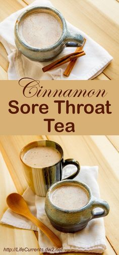 Cinnamon Sore Throat Tea by Life Currents to help you feel better when you're sick #getwellsoon #flu #feelbetter #tea