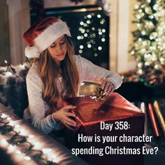Day 358 of 365 Days of Writing Prompts: How is your character spending Christmas Eve? Shannon: She's going to church with her family, cooking and eating a delicious meal, and finishing some l…