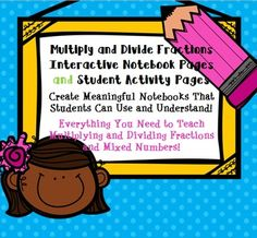 Interactive notebook pages and student activities for multiplying and dividing fractions. A complete bundle to keep students engaged while learning fraction multiplication and division. Notes, fun games and activities, quizzes, answer keys, and complete sample pages included!