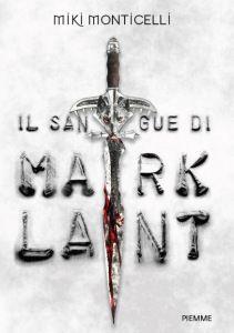 Il Colore dei Libri: Recensione : Il sangue di Marklant di Miki Monicel...