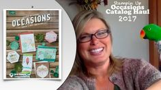 Stampin Up 2017 Occasions Catalog Pre-Order Mega Haul and Photobombing P...