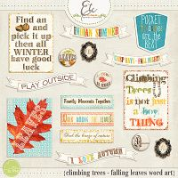 Climbing Trees and Falling Leaves Word Art