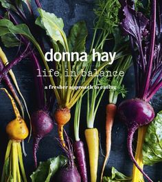 Booktopia has Life in Balance by Donna Hay. Buy a discounted Paperback of Life in Balance online from Australia's leading online bookstore. Halloumi, Healthy Weeknight Dinners, Easy Meals, Superfoods, Egg Drop Soup, Eat This, Best Cookbooks, Raw Cacao, Extreme Diet