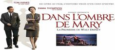 Dans l'Ombre de Mary, la promesse de Walt Disney (Saving Mr Banks) : critique du film