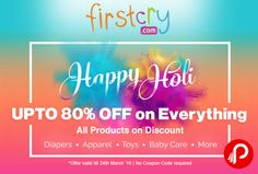Firstcry is offering Upto 80% off on all products including Diapers, Apparel, Toys, Baby Care & More. Offer Valid till 24th March, no coupon code required.  http://www.paisebachaoindia.com/get-upto-80-off-on-everything-firstcry/