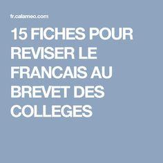 15 FICHES POUR REVISER LE FRANCAIS AU BREVET DES COLLEGES