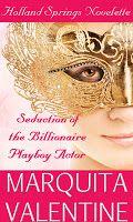 Seduction of the Billionaire Playboy Actor by Marquita Valentine