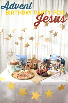 Create an Advent Birthday Party for Jesus!