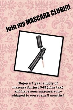"""Mary Kay Mascara Club Advertisement – Source: marykay.com - Strategy: Granfalloon Technique & Norm of Reciprocity Description – """"Join my MASCARA CLUB"""" appears in bold font across the top with 3 exclamation points following. The background is a dainty light pink covered with a darker pink design. The design creates a classy, feminine feel, reminiscent of 1920's wallpaper."""