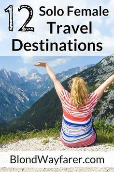 destinations for solo female travelers | solo female travel | europe | north america | wanderlust | travel tips | inspiration | travel blogger