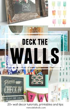 So many great ideas and tutorials for decorating walls! #deckthewalls