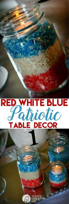 Memorial Day Craft - DIY Decor   Red White and Blue Table Decor for Memorial Day, Fourth of July or Labor Day! Coloring Rice is easy and the perfect kids craft.   See more on Today's Creative Life by clicking the photo.