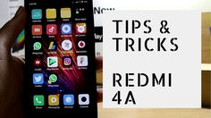 Tips and Tricks For Redmi 4A