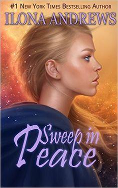 Sweep in Peace (Innkeeper Chronicles Book 2) (English Edition) eBook: Ilona Andrews: Amazon.com.br: Loja Kindle