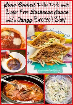 Slow Cooked Pulled Pork with Sugar Free BBQ Sauce and a creamy Broccoli Slaw from thecoersfamily.com