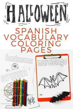 Spanish + English Vocabulary Coloring Pages for Halloween Fun in the classroom or your homeschool! #homeschool #halloween #printables #homeschoolfun Curriculum Mapping, Homeschool Curriculum, Homeschooling, Second Language, Foreign Language, Language Arts, Text Feature Anchor Chart, High School Writing, Nonfiction Text Features