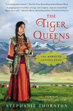 The Tiger Queens by Stephanie Thornton   PenguinRandomHouse.com  Amazing book I had to share from Penguin Random House