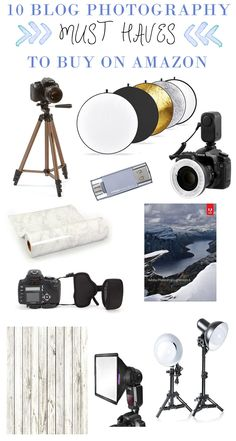 10 MUST haves for taking awesome blog pictures! All found on Amazon, *and* Prime eligible!