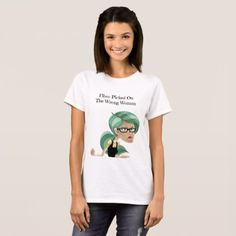 #women - #Fibro Picked On The Wrong Woman TShirt