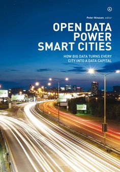Open Data Power Smart Cities - How Big data turns every city into a data capital - #DataScience #BigData