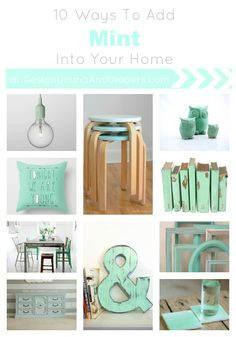 10 Ways To Add Mint Into Your Home (via designdininganddiapers.com)