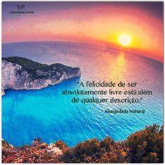 """=mensagemais=: =""""A felicidade de ser absolutamente livre...""""=(Nis..."""