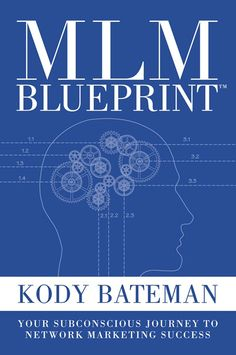 MLM Blueprint written by Kody Bateman, CEO of SendOutCards. Every year millions discover the amazing lifestyle and residual income offered by MLM opportunities. Kody Bateman believes everyone has an MLM blueprint  in their mind developed by subconscious exposures in Network Marketing.  Get your copy in our book catalog at http://www.intoucheveryday.net