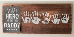 We have a hero, we call him Daddy- paint words too (man cave decor) Father's Day