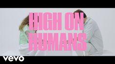 Oh Wonder - High On Humans