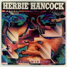 Herbie Hancock MAGIC WINDOWS —Jazz Fusion album — Herbie gets his synth funk on! For sale by BrothertownMusic, $9.50